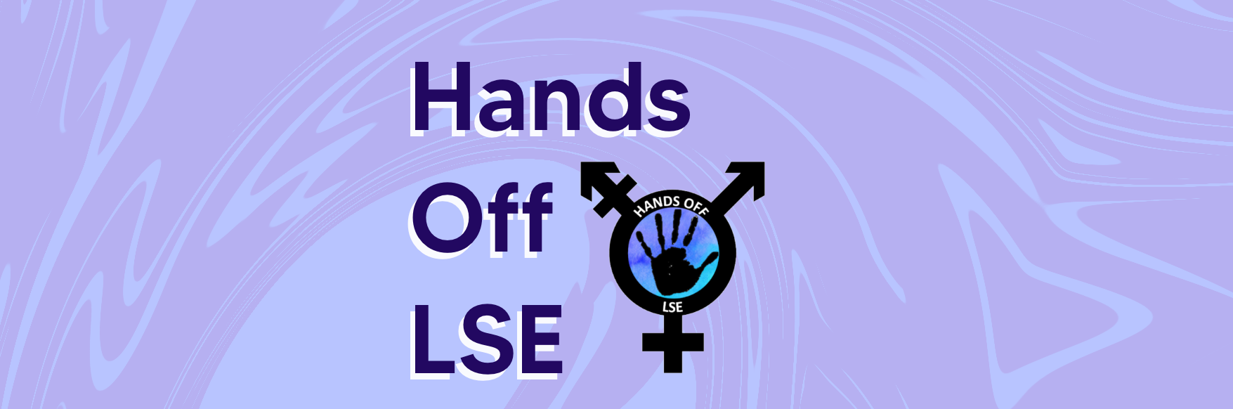Sexual assault at LSE: What has Hands Off achieved?